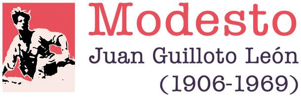 Juan Guilloto León. Modesto